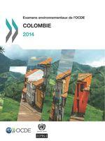 Examens environnementaux de l'OCDE : Colombie