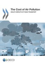 The Cost of Air Pollution: Health Impacts of Road Transport