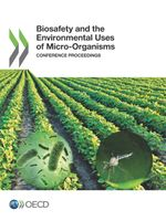 Biosafety and the Environmental Uses of Micro-Organisms