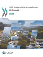 OECD Environmental Performance Reviews: Iceland 2014