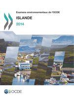 Examens environnementaux de l'OCDE : Islande