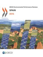 OECD Environmental Performance Reviews: Spain 2015