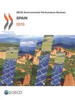 OECD Environmental Performance Reviews: Spain 2015