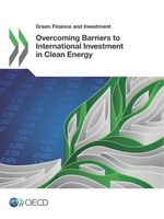 Overcoming Barriers to International Investment in Clean Energy