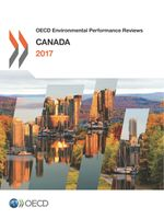 OECD Environmental Performance Reviews: Canada 2017
