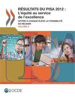 Résultats du PISA 2012 : L'équité au service de l'excellence