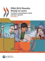 PISA 2012 Results: Ready to Learn (Volume III)
