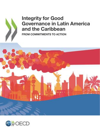 Publication Cover - Integrity for Good Governance in Latin America and the Caribbean