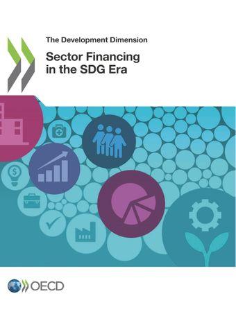 The Development Dimension: Sector Financing in the SDG Era: