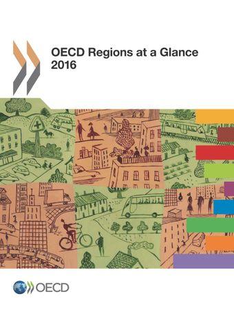 OECD Regions at a Glance: OECD Regions at a Glance 2016: