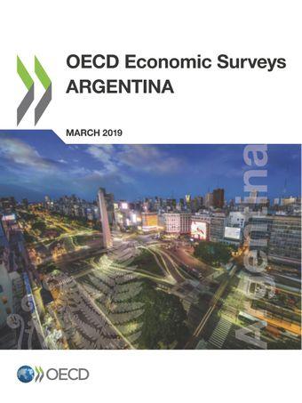 OECD Economic Surveys: OECD Economic Surveys: Argentina 2019: