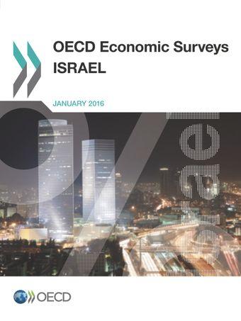 OECD Economic Surveys: Israel: OECD Economic Surveys: Israel 2016: