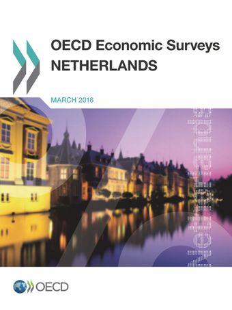 OECD Economic Surveys: Netherlands: OECD Economic Surveys: Netherlands 2016: