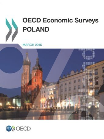 OECD Economic Surveys: Poland: OECD Economic Surveys: Poland 2016: