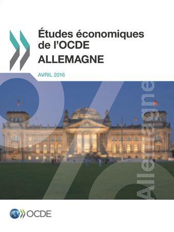 Études économiques de l'OCDE : Allemagne: Études économiques de l'OCDE : Allemagne 2016: