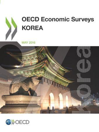 OECD Economic Surveys: Korea: OECD Economic Surveys: Korea 2016: