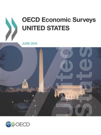 OECD Economic Surveys: United States: OECD Economic Surveys: United States 2016: