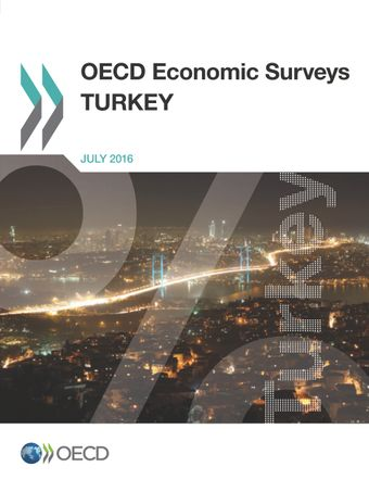 OECD Economic Surveys: Turkey: OECD Economic Surveys: Turkey 2016: