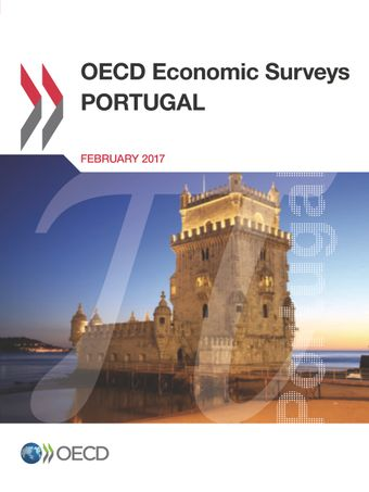 OECD Economic Surveys: Portugal: OECD Economic Surveys: Portugal 2017: