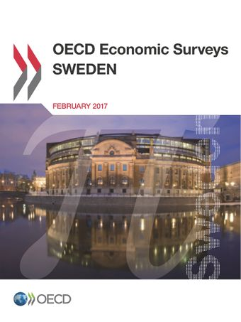 OECD Economic Surveys: Sweden: OECD Economic Surveys: Sweden 2017:
