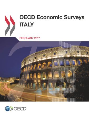 OECD Economic Surveys: Italy: OECD Economic Surveys: Italy 2017: