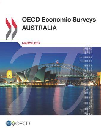 OECD Economic Surveys: Australia: OECD Economic Surveys: Australia 2017: