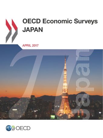 OECD Economic Surveys: Japan: OECD Economic Surveys: Japan 2017: