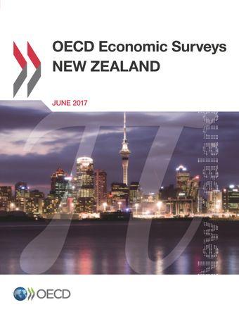 OECD Economic Surveys: New Zealand: OECD Economic Surveys: New Zealand 2017: