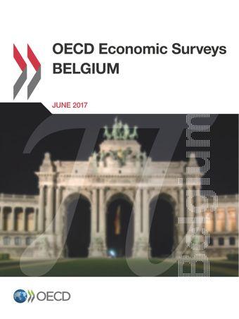 OECD Economic Surveys: Belgium: OECD Economic Surveys: Belgium 2017: