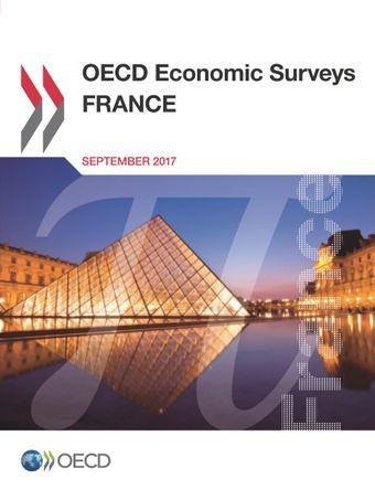 OECD Economic Surveys: France: OECD Economic Surveys: France 2017: