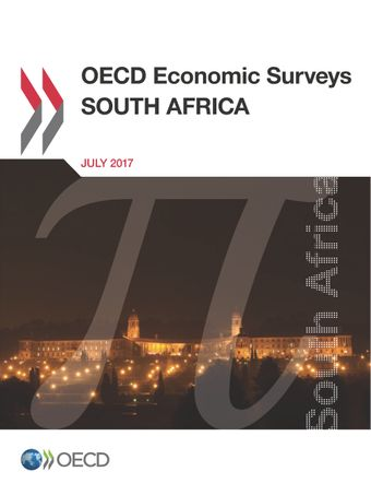 OECD Economic Surveys: South Africa: OECD Economic Surveys: South Africa 2017: