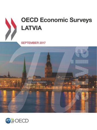 OECD Economic Surveys: Latvia: OECD Economic Surveys: Latvia 2017: