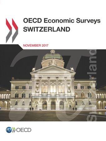 OECD Economic Surveys: Switzerland: OECD Economic Surveys: Switzerland 2017: