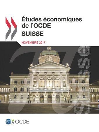 Études économiques de l'OCDE : Suisse: Études économiques de l'OCDE : Suisse 2017: