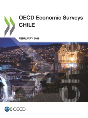 OECD Economic Surveys: Chile: OECD Economic Surveys: Chile 2018: