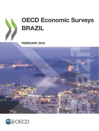 OECD Economic Surveys: Brazil: OECD Economic Surveys: Brazil 2018: