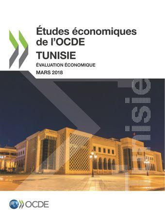 Études économiques de l'OCDE: Études économiques de l'OCDE : Tunisie 2018: Évaluation économique
