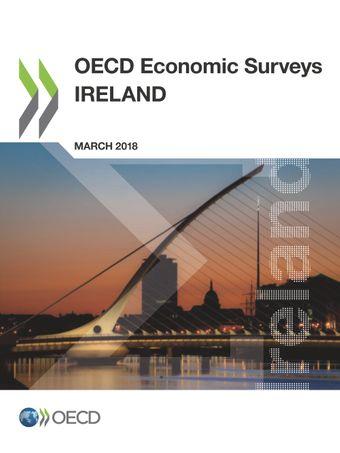 OECD Economic Surveys: Ireland: OECD Economic Surveys: Ireland 2018: