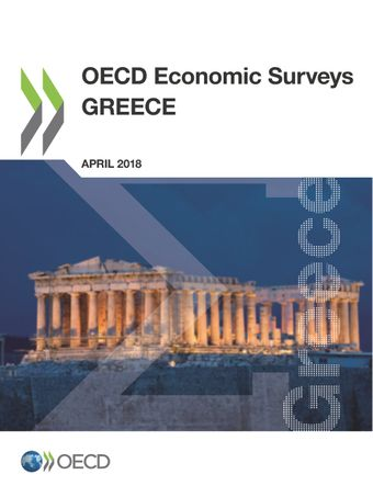 OECD Economic Surveys: Greece: OECD Economic Surveys: Greece 2018: