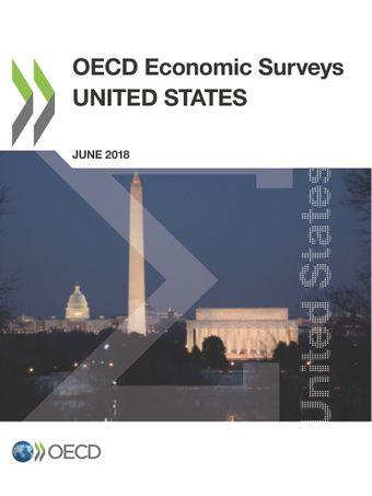 OECD Economic Surveys: United States: OECD Economic Surveys: United States 2018:
