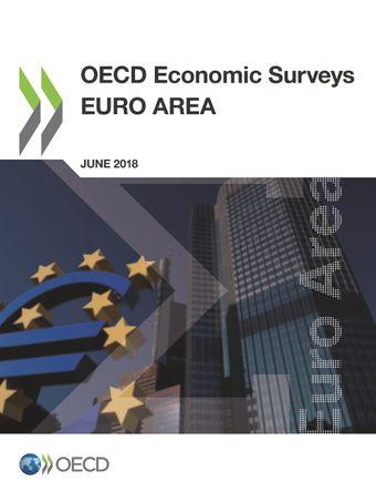 OECD Economic Surveys: Euro Area: OECD Economic Surveys: Euro Area 2018: