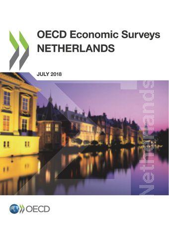 OECD Economic Surveys: Netherlands: OECD Economic Surveys: Netherlands 2018: