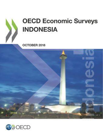 OECD Economic Surveys: Indonesia: OECD Economic Surveys: Indonesia 2018: