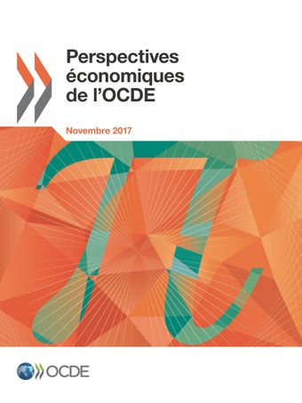 Perspectives économiques de l'OCDE: Perspectives économiques de l'OCDE, Volume 2017 Numéro 2: