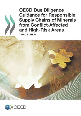 : OECD Due Diligence Guidance for Responsible Supply Chains of Minerals from Conflict-Affected and High-Risk Areas: Third Edition