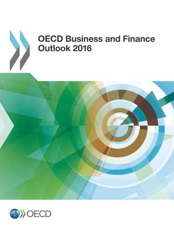 : OECD Business and Finance Outlook 2016: