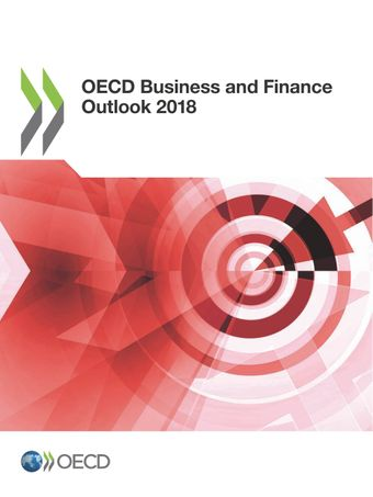 OECD Business and Finance Outlook: OECD Business and Finance Outlook 2018: