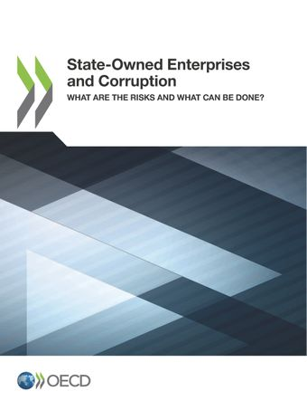 : State-Owned Enterprises and Corruption: What Are the Risks and What Can Be Done?
