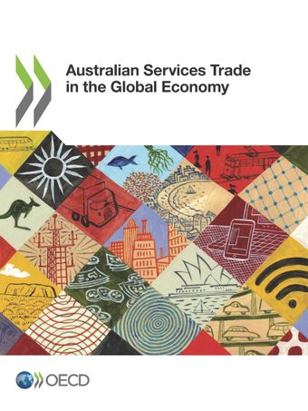 : Australian Services Trade in the Global Economy: