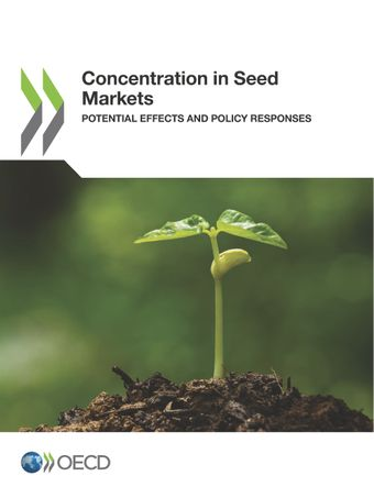 : Concentration in Seed Markets: Potential Effects and Policy Responses